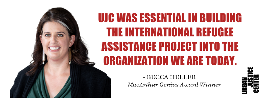 """Image of a quote from former UJC Project Director Becca Heller: """"UJC was essential in building the International Refugee Assistance Project into the organization we are today."""""""